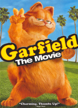Garfield the Movie  ('It ain`t the Cat in the Hat)